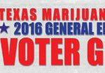 Texans for Responsible Marijuana Policy Releases State Voter Guide-media-1